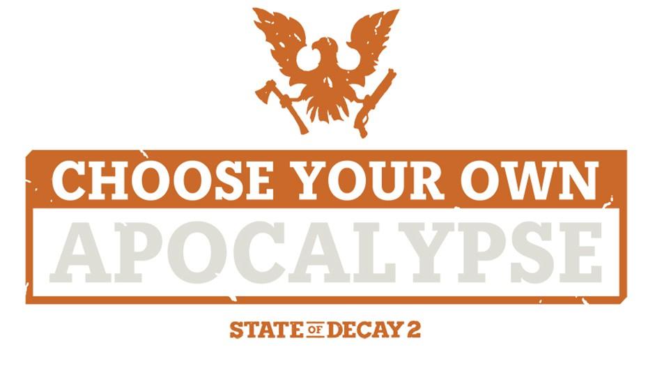 «Выбери свой апокалипсис» для State of Decay 2