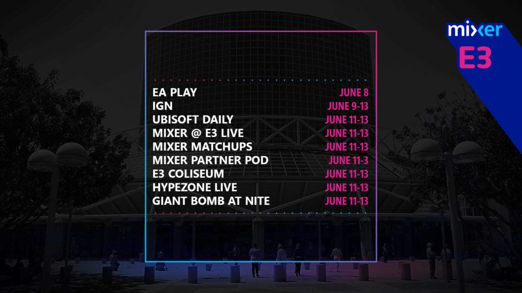 Расписание контента  Mixer E3 2019 2