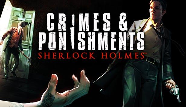 Sherlock Holmes Сrimes & Punishments