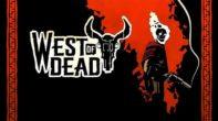 West of Dead анонсируют на X019