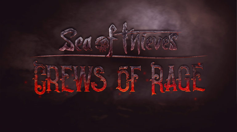 Sea of Thieves Crews of Rage
