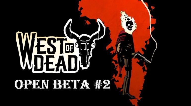 West of dead beta openbeta 2