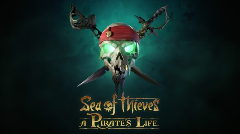 Sea of Thieves A pirate life